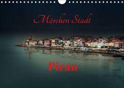 Märchen Stadt Piran (Wandkalender 2019 DIN A4 quer) von Rajbar,  Ludvik