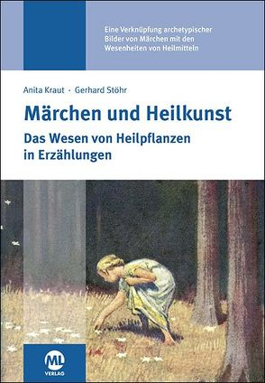 Märchen und Heilkunst von Gerhard,  Stöhr, Kraut,  Anita
