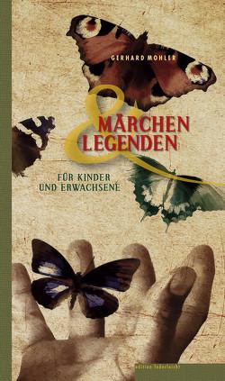 Märchen und Legenden von Mohler,  Gerhard