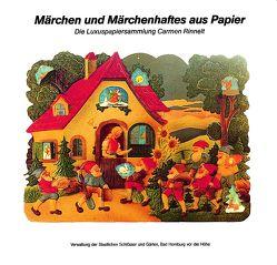 Märchen und Märchenhaftes aus Papier von Fäthke,  Bernd, Mathieu,  Kai R., Pieske,  Christa, Rinnelt,  Carmen, Uther,  Hans Jörg
