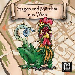Märchen und Sagen aus Wien von Reßler,  Judith, Tommi,  Horwath, Wippl,  Monika