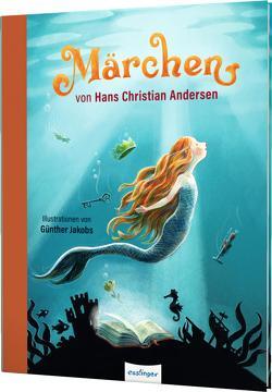 Märchen von Hans Christian Andersen von Andersen,  Hans Christian, Jakobs,  Günther, Sauerhöfer,  Ulrike, Tress,  Sylvia