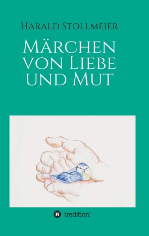 Märchen von Liebe und Mut von Stollmeier,  Harald, Wesemann,  Esther