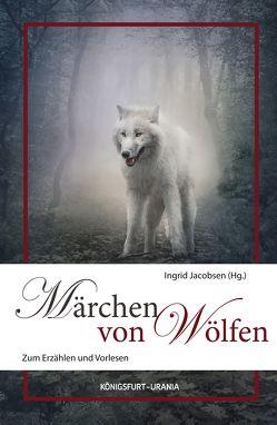 Märchen von Wölfen von Jacobsen,  Ingrid