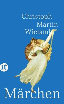 Märchen von Wieland,  Christoph Martin