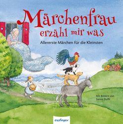 Märchenfrau erzähl mir was von Andersen,  Hans Christian, Brüder Grimm, , Dufft,  Sanne