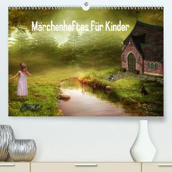 Märchenhaftes für Kinder (Premium, hochwertiger DIN A2 Wandkalender 2021, Kunstdruck in Hochglanz) von Pählike,  Susann