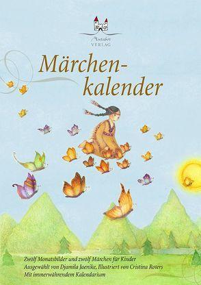 Märchenkalender A4 von Jaenike,  Djamila, Roters,  Cristina