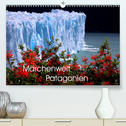 Märchenwelt Patagonien (Premium, hochwertiger DIN A2 Wandkalender 2020, Kunstdruck in Hochglanz) von Joecks,  Armin