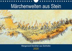 Märchenwelten aus Stein – Manganoxid-Dendriten aus Solnhofen (Wandkalender 2020 DIN A4 quer) von Frost,  Anja