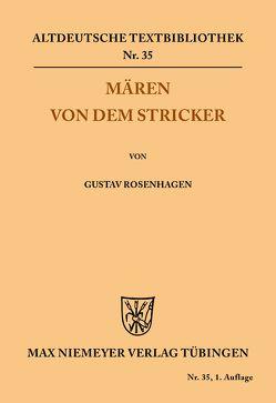 Mären von dem Stricker von Der Stricker, Rosenhagen,  Gustav