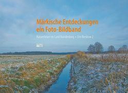 Märkische Entdeckungen – ein Fotobildband Bd.2 von Reipert,  Uwe