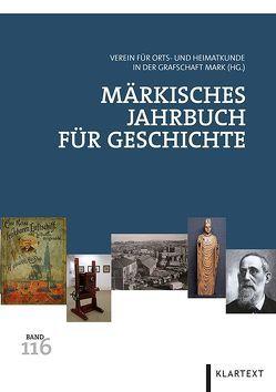 Märkisches Jahrbuch für Geschichte 116 von Verein für Orts- und Heimatkunde in der Grafschaft Mark