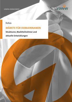 Märkte für Domainnamen von Kotas,  Carsten