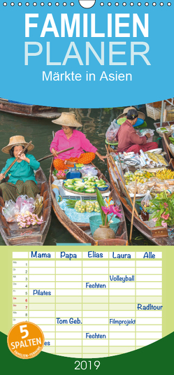 Märkte in Asien – Familienplaner hoch (Wandkalender 2019 , 21 cm x 45 cm, hoch) von BuddhaART