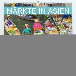 Märkte in Asien (Premium, hochwertiger DIN A2 Wandkalender 2021, Kunstdruck in Hochglanz) von BuddhaART