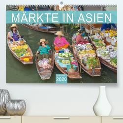 Märkte in Asien (Premium, hochwertiger DIN A2 Wandkalender 2020, Kunstdruck in Hochglanz) von BuddhaART