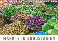 Märkte in SüdostasienAT-Version (Tischkalender 2019 DIN A5 quer)