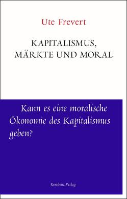 Märkte und Moral von Frevert,  Ute