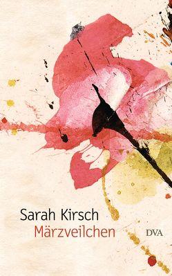 Märzveilchen von Kirsch,  Sarah