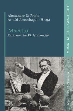 Maestro! von Di Profio,  Alessandro, Jacobshagen,  Arnold