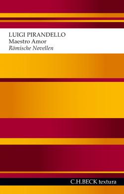 Maestro Amor von Albath,  Maike, Hallmannsecker,  Martin, Pirandello,  Luigi
