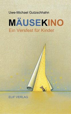 Mäusekino von Gutzschhahn,  Uwe-Michael, Schlüter,  Manfred
