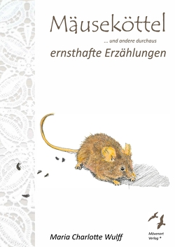 Mäuseköttel von Wulff,  Maria Charlotte