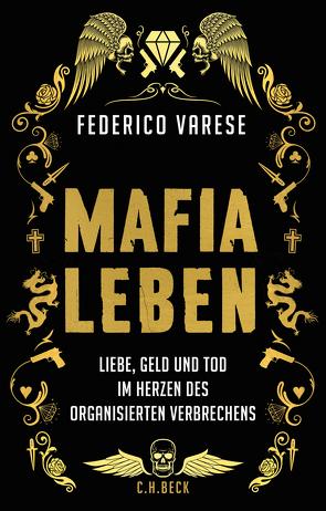 Mafia-Leben von Keen,  Ruth, Stölting,  Erhard, Varese,  Federico