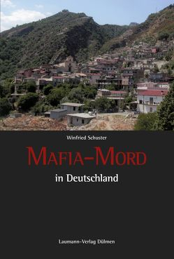 Mafia-Mord von Schuster,  Winfried