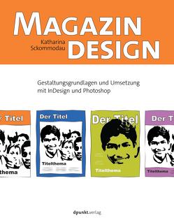 Magazindesign von Sckommodau,  Katharina