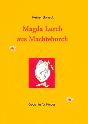 Magda Lurch aus Machteburch von Bonack,  Reiner