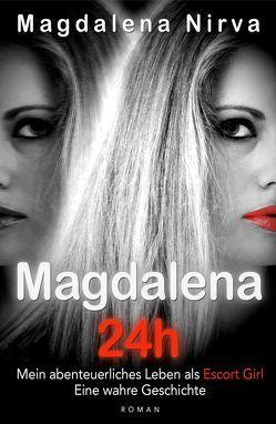 Magdalena 24h von Magdalena,  Nirva