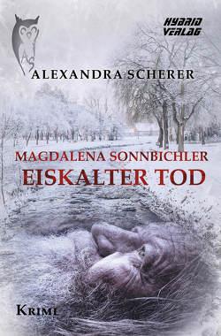Magdalena Sonnbichler von Scherer,  Alexandra