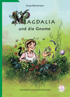 Magdalia und die Gnome von Bauermann,  Susanne, Bienemann,  Sonja
