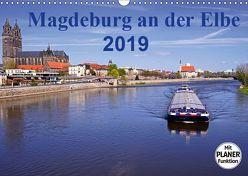 Magdeburg an der Elbe 2019 (Wandkalender 2019 DIN A3 quer) von Bussenius,  Beate