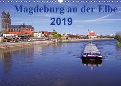 Magdeburg an der Elbe 2019 (Wandkalender 2019 DIN A3 quer)