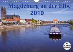 Magdeburg an der Elbe 2019 (Wandkalender 2019 DIN A4 quer) von Bussenius,  Beate