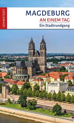 Magdeburg an einem Tag von Müller,  Günter H