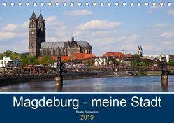 Magdeburg – meine Stadt (Tischkalender 2019 DIN A5 quer) von Bussenius,  Beate