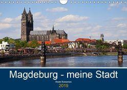 Magdeburg – meine Stadt (Wandkalender 2019 DIN A4 quer) von Bussenius,  Beate