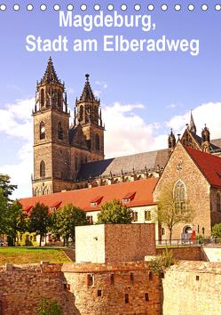Magdeburg, Stadt am Elberadweg (Tischkalender 2019 DIN A5 hoch) von Bussenius,  Beate