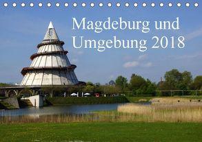 Magdeburg und Umgebung 2018 (Tischkalender 2018 DIN A5 quer) von Bussenius,  Beate