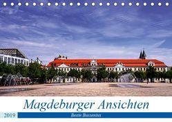Magdeburger Ansichten (Tischkalender 2019 DIN A5 quer) von Bussenius,  Beate