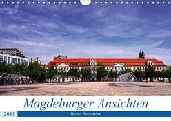 Magdeburger Ansichten (Wandkalender 2018 DIN A4 quer) von Bussenius,  Beate