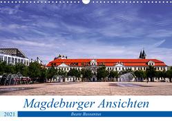 Magdeburger Ansichten (Wandkalender 2021 DIN A3 quer) von Bussenius,  Beate