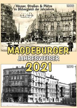 Magdeburger Jahresweiser 2021 von Kühling,  Axel