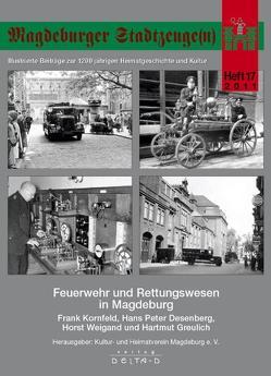 Magdeburger Stadtzeuge(n) von Desenberg,  Hans Peter, Greulich,  Hartmut, Kornfeld,  Frank, Weigand,  Horst