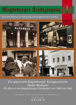 Magdeburger Stadtzeuge(n) / Die glanzvolle Magdeburger Kinogeschichte