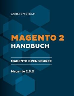 Magento 2 Handbuch von Stech,  Carsten